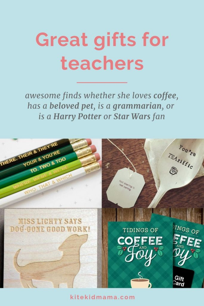 Teachers are as different as the kids in their classrooms, so the gifts you give them should reflect that. Here are dozens of fun and unique ideas.