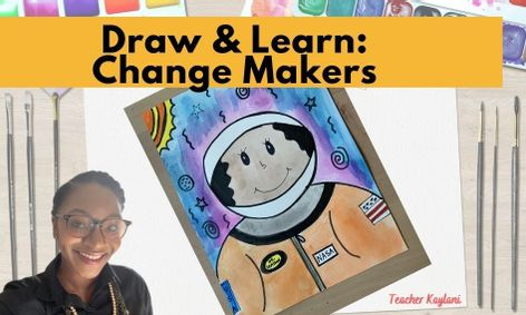 A six-week, online flex course that infuses art with social studies. Students learn (at their own pace, through directed drawing & collaborative activities) about African Americans who helped change history. Each week, students learn about a new change maker through pre-recorded drawing instruction, painting instruction & read-alouds.